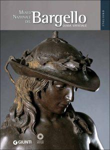 """Copertina del libro """"Museo Nazionale del Bargello. Guida ufficiale"""" (Giunti)"""