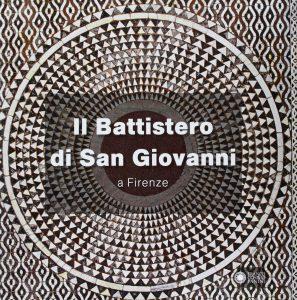 """Copertina de """"Il Battistero di San Giovanni a Firenze"""" (Panini)"""