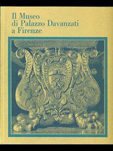 """Copertina del libro """"Il Museo di Palazzo Davanzati a Firenze"""" (Electa)"""