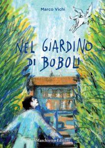 """Copertina del libro """"Nel giardino di Boboli"""" di Marco Vichi (Maschietto Editore)"""