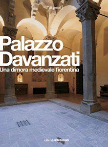 """Copertina del libro """"Palazzo Davanzati. Una dimora medievale fiorentina"""" (Giunti)"""