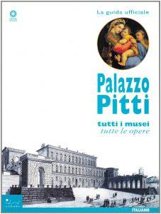 """Copertina del libro """"Palazzo Pitti. Tutti i musei, tutte le opere"""" (Sillabe)"""