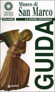 """Copertina del libro """"Museo di San Marco. La guida ufficiale"""" (Giunti)"""